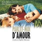 Parlez-moi d'amour (Bande originale du film de Sophie Marceau) by Eric Neveux