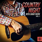 Country Night with Jimmy Work, Vol. 1 by Jimmy Work
