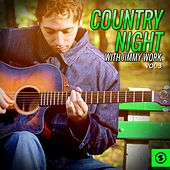 Country Night with Jimmy Work, Vol. 3 by Jimmy Work