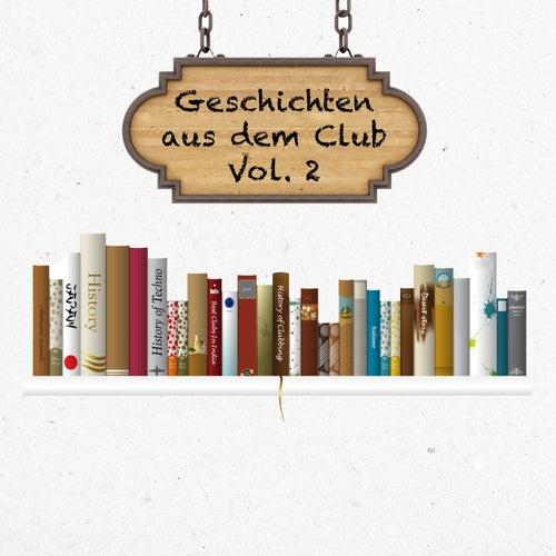 Geschichten aus dem Club, Vol. 2 by Various Artists
