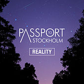Reality by Passport to Stockholm
