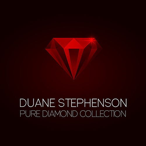 Duane Stephenson Pure Diamond Collection by Duane Stephenson