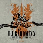 Baddmixx Exclusives Vol.8 by DJ Baddmixx