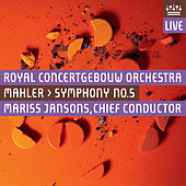 Mahler: Symphony No. 5 in C Sharp Minor - Live by Royal Concertgebouw Orchestra