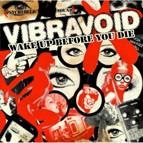 Wake Up Before You Die von Vibravoid