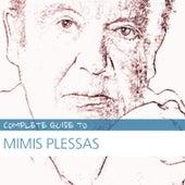 Complete Guide to Mimis Plessas de Mimis Plessas (Μίμης Πλέσσας)
