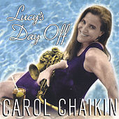Lucy's Day Off by Carol Chaikin
