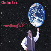 Everything's Possible by Charles Lee