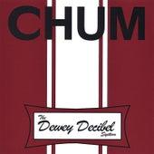 The Dewey Decibel System by Chum