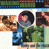 Waking President Wahid by Bobby