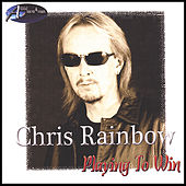 Playing to Win by Chris Rainbow