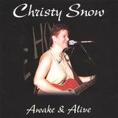 Awake & Alive by Christy Snow
