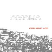 Com que voz de Amalia Rodrigues