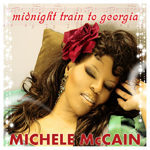 Midnight train to Georgia de Michele Mccain