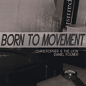 Born to Movement by Various Artists