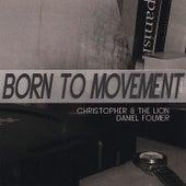Born to Movement von Various Artists