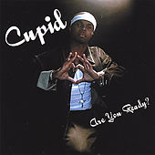 Are You Ready? by Cupid