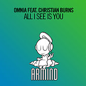 All I See Is You von Omnia