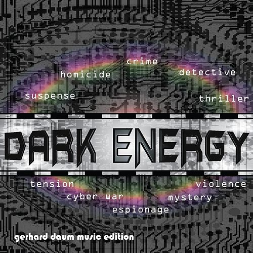 Dark Energy by Gerhard Daum