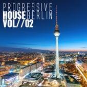 Progressive House Berlin, Vol. 2 by Various Artists