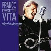 Não É Suficiente by Franco De Vita