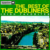 The Best of the Dubliners - Irish Favorites von Dubliners