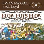 Blow Boys Blow by Ewan MacColl