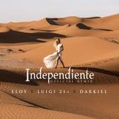 Independiente (Remix) de Eloy