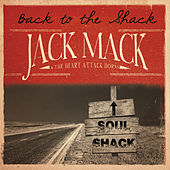 Back to the Shack by Jack Mack