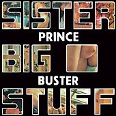 Sister Big Stuff by Prince Buster