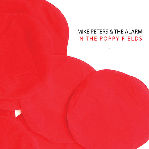 In the Poppy Fields EP by The Alarm