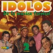 Ídolos de la Música Tropical, Vol. 2 by Various Artists