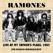 Live at My Father's Place, 1982 (FM Radio Broadcast) by The Ramones