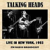 Live in New York, 1983 (FM Radio Broadcast) di Talking Heads