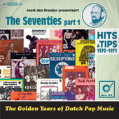 Golden Years Of Dutch Pop Music -  The Seventies Part 1 van Various Artists