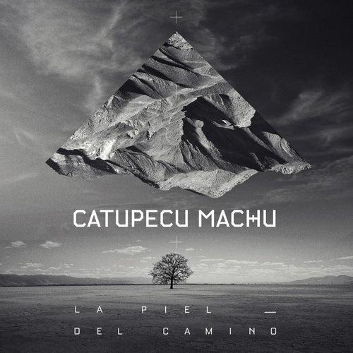 La Piel del Camino - Single de Catupecu Machu