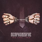 This Light I Hold (feat. Jacoby Shaddix) by Memphis May Fire