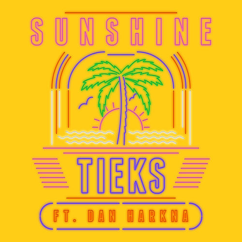 Sunshine (Radio Edit) by Tieks