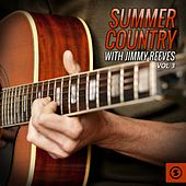 Summer Country with Jimmy Reeves, Vol. 3 von Jimmy Reeves