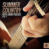 Summer Country with Jimmy Reeves, Vol. 1 by Various Artists