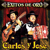 Exitos de Oro by Carlos Y Jose