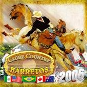 Clube Country - Barretos 2006 de Various Artists
