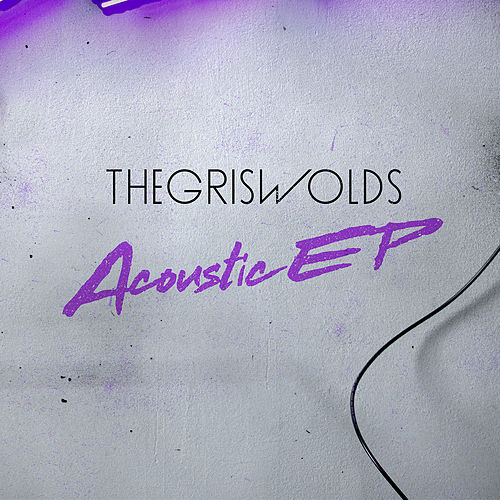 Acoustic EP by The Griswolds