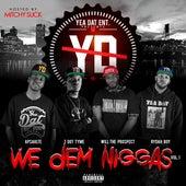 We Dem Niggas, Vol. 1 von Various Artists