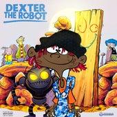 Dexter the Robot by Famous Dex
