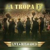 Live & Reloaded de La Tropa F