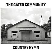 Country Hymn de The Gated Community