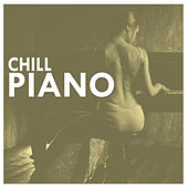 Chill Piano by Various Artists
