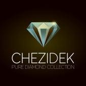 Chezidek Pure Diamond Collection by Chezidek