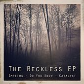 The Reckless EP by Reckless
